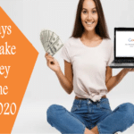 4 ways to make money online in 2020
