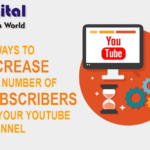 10 Ways To Increase The Number Of Subscribers On Your Youtube Channel