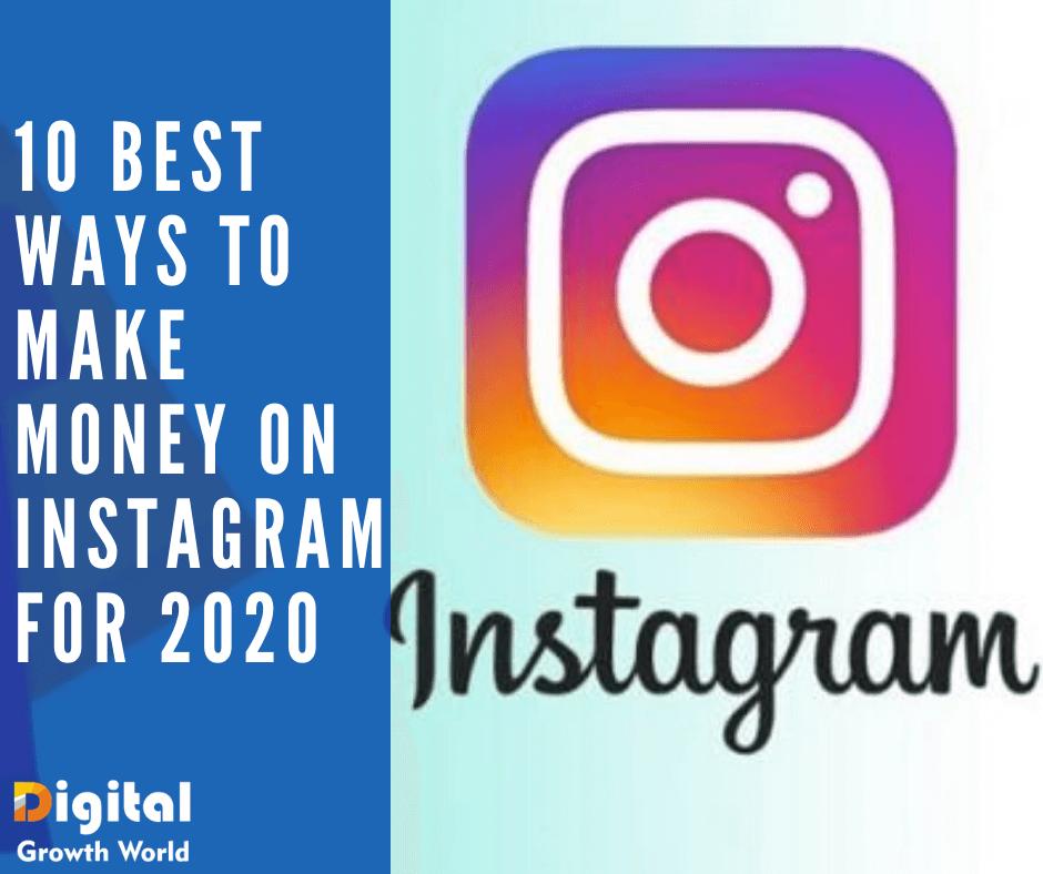 10 best ways to make money on Instagram for 2020