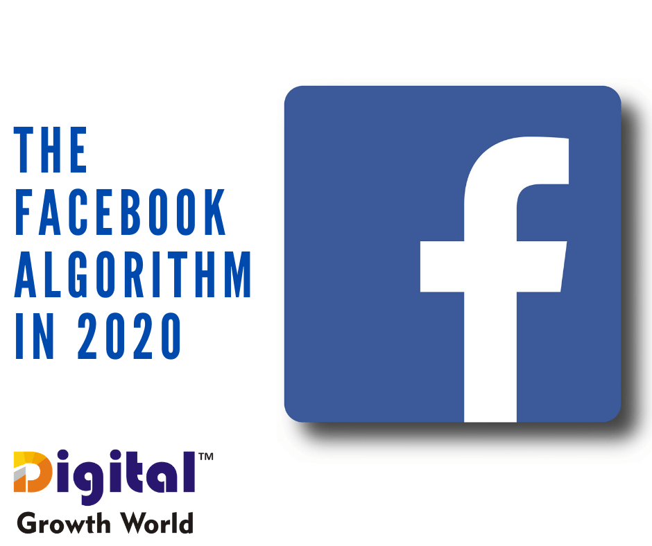 What You Need to Know About The Facebook Algorithm in 2020