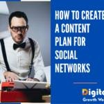 How to Create a Content Plan For Social Networks