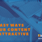6 EASY WAYS TO DETERMINE IF YOUR CONTENT IS ATTRACTIVE