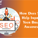 How Does Seo Help Improve Your Brand Awarness?
