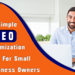 7 Simple Seo Optimization Tips For Small Business Owners in 2021