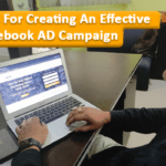 7 Tips For Creating An Effective Facebook AD Campaign