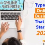 Types Of Online Businesses that will Start in 2021