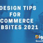 8 DESIGN TIPS FOR ECOMMERCE WEBSITES 2021